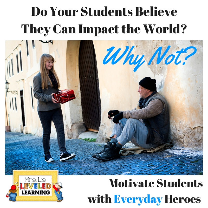 Motivate Students with Everyday Heroes