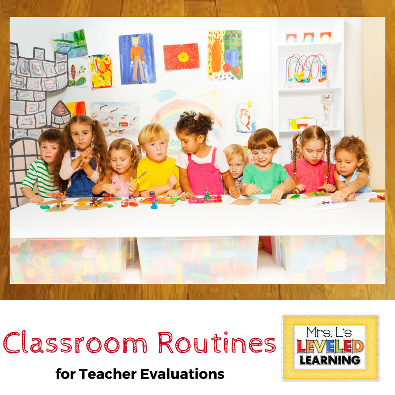 Rock your Teacher Evaluation with Successful Classroom Routines
